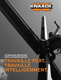 KNAACK ENTEPOSAGE SECURITAIRE POUR LE CHANTIER KNAACK: TRAVAILLE FORT TRAVAILLE INTELLIGEMMENT Catalog
